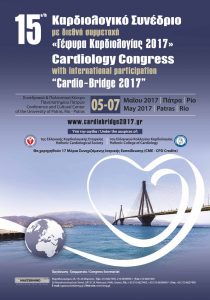 15ο ΚΑΡΔΙΟΛΟΓΙΚΟ ΣΥΝΕΔΡΙΟ (με διεθνή συμμετοχή) Γέφυρα Καρδιολογίας 2017